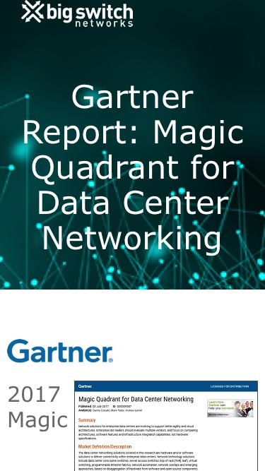 Gartner Report: Magic Quadrant for Data Center Networking | Big Switch Networks, Inc.