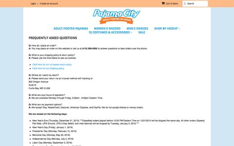 Screenshot of FAQ Page pajamacity.com - Frequently Asked Questions – Pajama City - captured Oct. 18, 2016