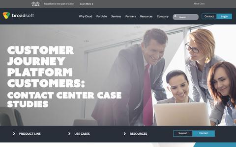 Screenshot of Case Studies Page broadsoft.com - Contact Center Case Studies | Call Center Successes - Cisco Customer Journey Platform - captured Oct. 19, 2018