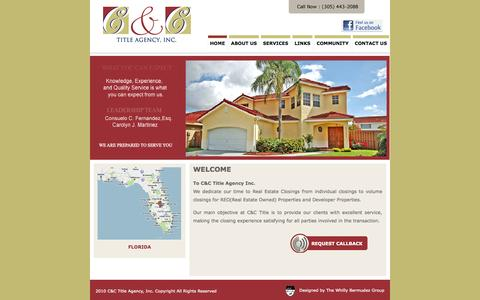 Screenshot of Home Page candctitle.com - :: C&C TITLE AGENCY  South Florida's Leader in Real Estate Closings! (305) 443 – 2088 :: - captured Oct. 5, 2014