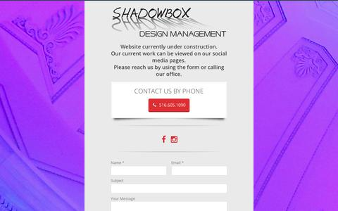 Screenshot of Home Page shadowboxdm.com - Shadowbox Design Management, Inc. Under Construction - Shadowbox Design Management, Inc. - captured Oct. 23, 2017