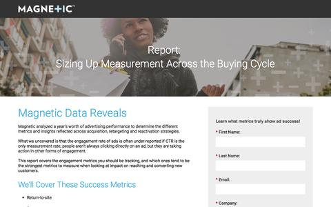 Screenshot of Landing Page magnetic.com - Report: Sizing Up Measurement Across the Buying Cycle | Magnetic - captured March 14, 2016