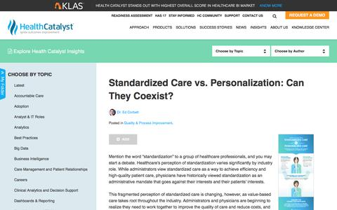 Standardized Care vs. Personalization: Can They Coexist?