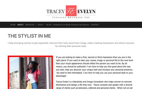 Screenshot of About Page traceyevelynbeautifulyou.com - THE STYLIST IN ME – Wardrobe Stylist, Image Consultant, Personal Shopper and Visual Branding Coach - captured Oct. 20, 2018