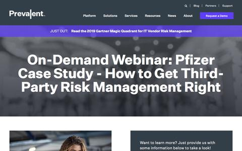 Screenshot of Case Studies Page prevalent.net - On-Demand Webinar: Pfizer Case Study - How to Get Third-Party Risk Management Right | Prevalent - captured Dec. 12, 2019