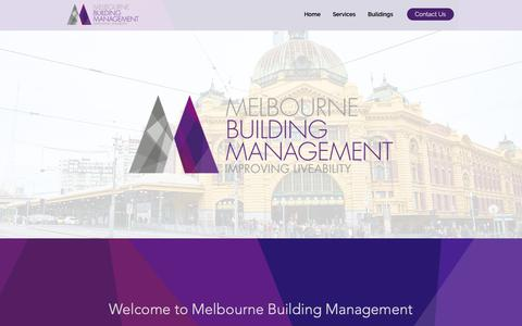 Screenshot of Home Page melbournebuildingmanagement.com.au - Melbourne Building Management | Victoria | Building Manager - captured Oct. 17, 2018