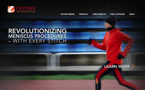Screenshot of Home Page ceterix.com - Ceterix Orthopaedics | Revolutionizing meniscus procedures — with every stitch - captured Jan. 14, 2015