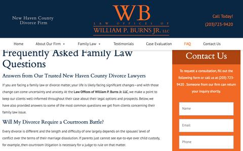 Screenshot of FAQ Page attorneywilliamburns.com - New Haven County Divorce Lawyer | Law Offices of William P. Burns Jr. LLC - captured Oct. 5, 2018