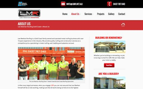 Screenshot of About Page lmr.net.au - Gold Coast Roofers, Asbestos Removal, Wall Cladding, Metal RoofingLee Meehan Roofing Gold Coast - captured Jan. 4, 2017