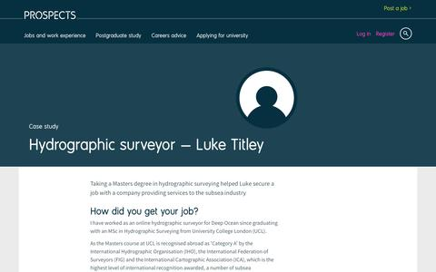 Screenshot of Case Studies Page prospects.ac.uk - Hydrographic surveyor: Luke Titley | Prospects.ac.uk - captured March 28, 2017