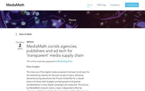 Screenshot of Press Page mediamath.com - MediaMath corrals agencies, publishers and ad tech for 'transparent' media supply chain | MediaMath - captured Nov. 18, 2019