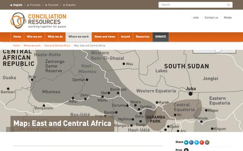 Screenshot of Maps & Directions Page c-r.org - Map: East and Central Africa | Conciliation Resources - captured Aug. 21, 2017