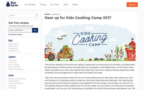 Screenshot of blueapron.com - Gear up for Kids Cooking Camp 2017 | Blue Apron Blog - captured June 27, 2017