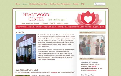 Screenshot of About Page heartwoodcenter.com - About Heartwood Center for Body Mind Spirit, Evanston, IL | Heartwood Center - captured Oct. 2, 2014
