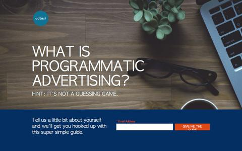 Screenshot of Landing Page adtaxi.com - What is Programmatic Advertising? - captured March 31, 2018