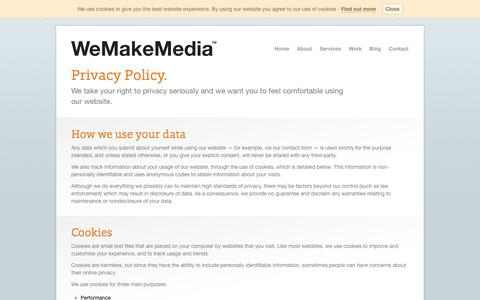 Screenshot of Privacy Page wemakemedia.co.uk - Privacy Policy @ WeMakeMedia™ - captured Oct. 7, 2014