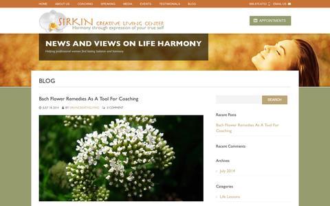 Screenshot of Blog sirkincreativeliving.com - Blog | Life Balance Coaching for professional women with Bach Flower Remedies - captured Oct. 6, 2014