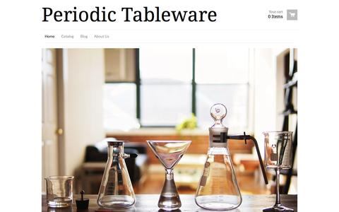 Screenshot of Home Page ptware.com - Periodic Tableware - A line of drinkware based upon the iconic look of laboratory glass. - captured Oct. 2, 2014