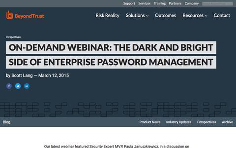 Screenshot of Team Page beyondtrust.com - On-Demand Webinar: The Dark and Bright Side of Enterprise Password Management | BeyondTrust - captured Jan. 3, 2020