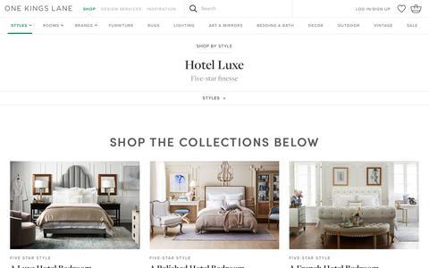 Hotel Luxe | One Kings Lane | One Kings Lane