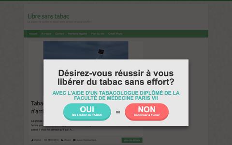 Screenshot of Home Page libre-sans-tabac.fr - Libre sans tabac | Le plaisir de quitter le tabac sans grossir et sans souffrir ! - captured Nov. 1, 2018