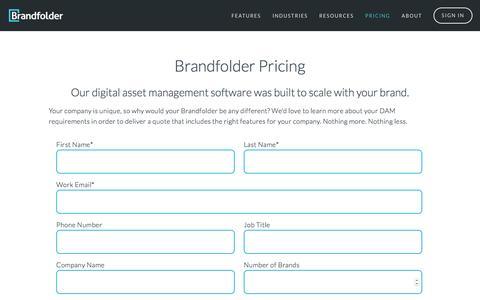 Screenshot of Pricing Page brandfolder.com - Brandfolder Pricing: Let Us Build You A Customized DAM Software Quote Today — Brandfolder: Digital Asset Management, Simplified. - captured Oct. 27, 2016