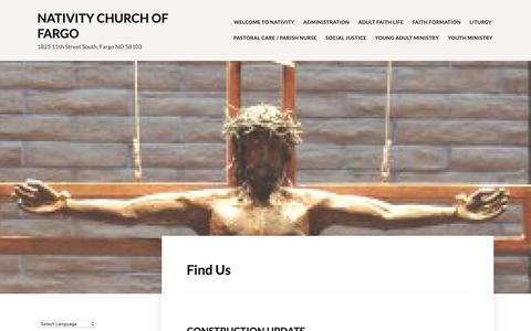 Screenshot of About Page nativitycatholicchurch.net - Find Us – Nativity Church of Fargo - captured Dec. 14, 2018
