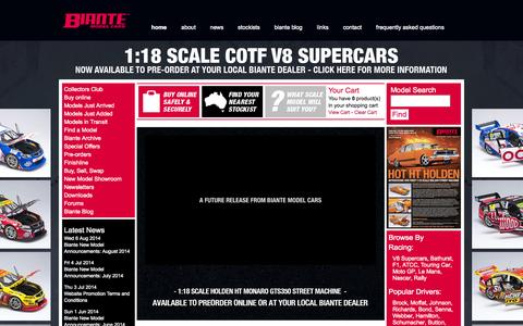 Screenshot of Home Page biante.com.au - Biante produce the BEST range of Australian diecast model cars in 1:18, 1:43 and 1:64 scale. You will find the biggest range of scale diecast bikes, military vehicles, planes, and trucks from some of the world's leading manufacturers from around the  - captured Oct. 5, 2014