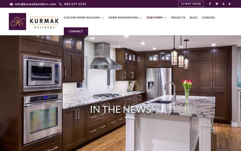 Screenshot of Press Page kurmakbuilders.com - In The News   Kurmak Builders   Home Renovations Calgary - captured Oct. 16, 2018