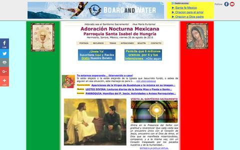 Screenshot of Home Page adorasi.com - ADORACION NOCTURNA MEXICANA - SANTA ISABEL DE HUNGRIA - HERMOSILLO, SONORA, MEXICO - captured Aug. 26, 2016