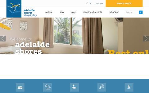 Screenshot of Home Page adelaideshores.com.au - Adelaide Shores Resort | Adelaide Accommodation & Activities | Adelaide Shores - captured Dec. 23, 2015