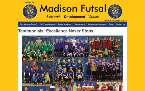 Screenshot of Testimonials Page madisonfutsal.com - Testimonials: Excellence Never Stops - Madison Futsal - captured Nov. 12, 2018