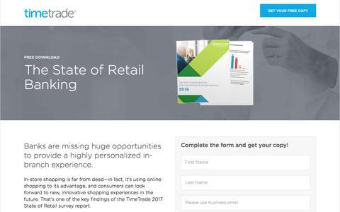 Screenshot of Landing Page timetrade.com - The State of Retail Banking 2016 | TimeTrade - captured May 10, 2017