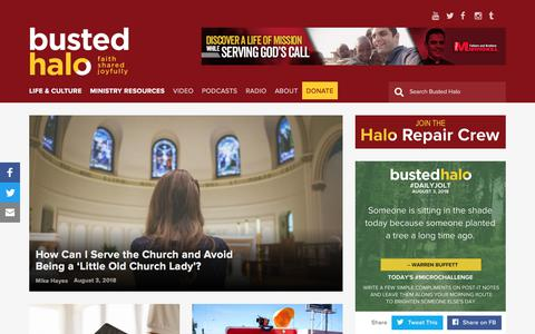 Screenshot of Home Page bustedhalo.com - Busted Halo | Faith Shared Joyfully - captured Aug. 4, 2018