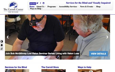 Screenshot of Home Page carroll.org - The Carroll Center for the Blind | Services for the Blind and Visually Impaired - captured Dec. 14, 2018