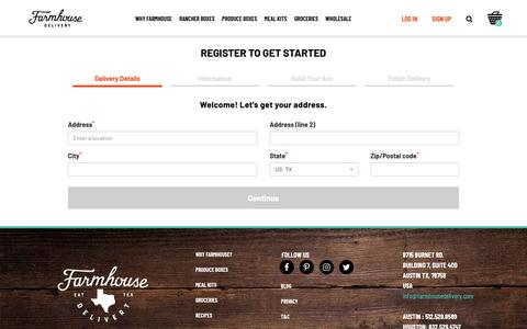 Screenshot of Signup Page farmhousedelivery.com - Register 					 :: 									Produce, meat, groceries and more, sourced from Texas farmers using beyond organic and sustainable practices, all delivered to your door - captured April 16, 2019