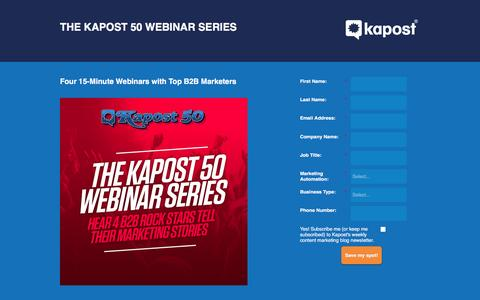 Screenshot of Landing Page kapost.com - The Kapost 50 Webinar Series - captured March 14, 2016