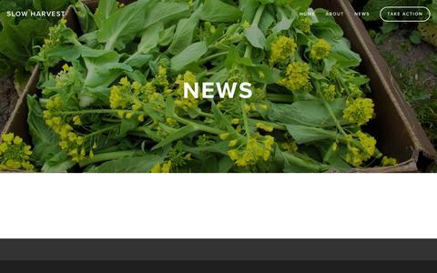 Screenshot of Press Page slowharvest.org - News — Slow Harvest - captured March 24, 2016