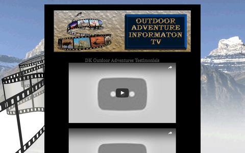 Screenshot of Testimonials Page dkoutdooradventures.info - Contact DK Outdoor Adventures TV - captured July 31, 2016