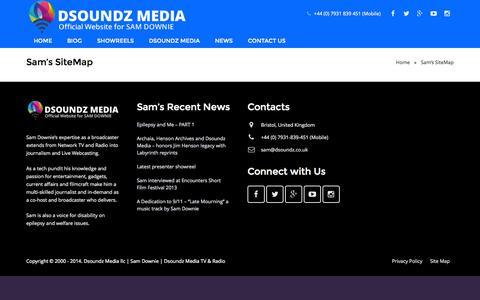 Screenshot of Site Map Page dsoundz.co.uk - Sam's SiteMap - Sam Downie - Presenter, Investigative Journalist, Author, Speaker, Talking Head, Business Coach and Psychology Expert - captured Oct. 5, 2014