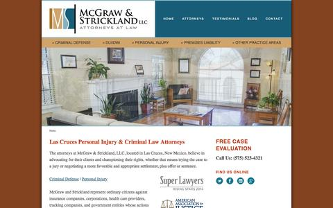 Screenshot of Home Page lawfirmnm.com - Las Cruces, NM Personal Injury & Criminal Law Attorneys | McGraw & Strickland, LLC - captured Sept. 6, 2015