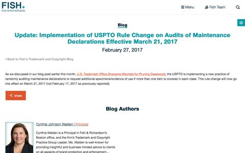 Screenshot of fr.com - Update: Implementation of USPTO Rule Change on Audits of Maintenance Declarations Effective March 21, 2017 | Fish - captured Feb. 28, 2017