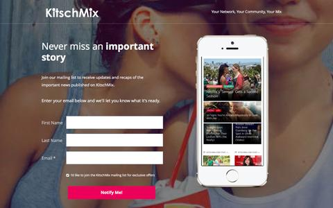 Screenshot of Signup Page kitschmix.com - Never miss an important story! - captured Jan. 9, 2016