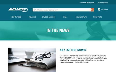 Screenshot of Press Page anylabtestnow.com - In the News - Any Lab Test Now® - captured Nov. 21, 2018