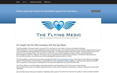 Screenshot of About Page theflyingmedic.com - About us - Simple and cost effective equipment ready for the skies... - captured Oct. 7, 2014