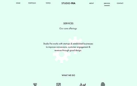 Screenshot of Services Page studiofra.com - About Studio Fra: A boutique UI/UX design studio in Bangalore - captured Oct. 20, 2018