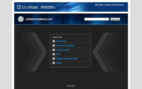 Screenshot of Home Page cestsibonbakery.com - Web hosting provider - Bluehost.com - domain hosting - PHP Hosting - cheap web hosting - Frontpage Hosting E-Commerce Web Hosting Bluehost - captured Feb. 17, 2016