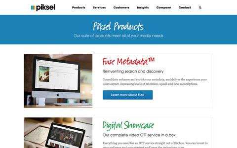 Screenshot of Products Page piksel.com - Products - Piksel - Innovative Streaming Video Solutions - Piksel - captured Aug. 23, 2016