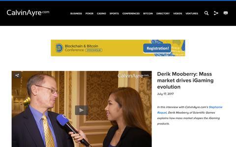 Screenshot of calvinayre.com - Derik Mooberry: Mass market drives iGaming evolution - captured July 23, 2017