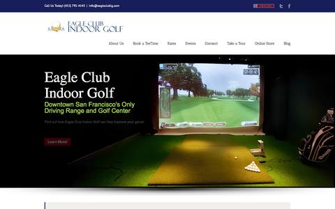 Screenshot of Home Page eagleclubig.com - Indoor Golf San Francisco, Golf Course San Francisco Driving Range - captured Oct. 1, 2014